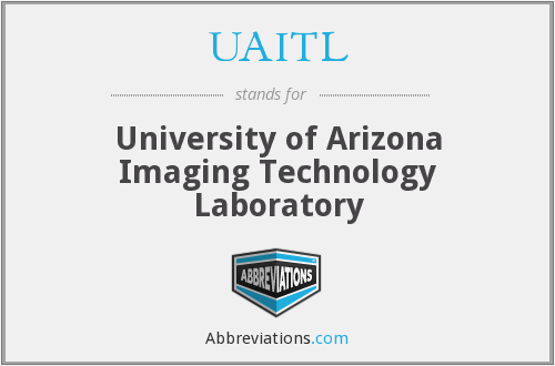 UAITL - University of Arizona Imaging Technology Laboratory
