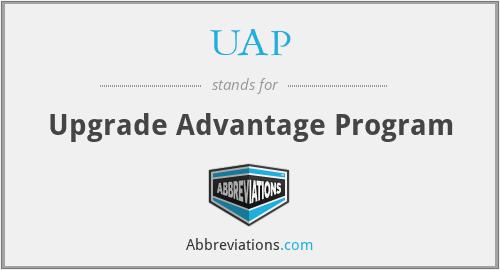 UAP - Upgrade Advantage Program