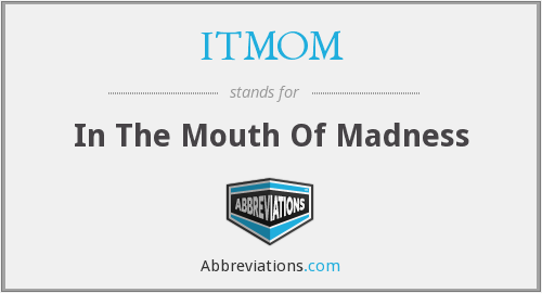 What does ITMOM stand for?