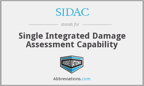 SIDAC - Single Integrated Damage Assessment Capability