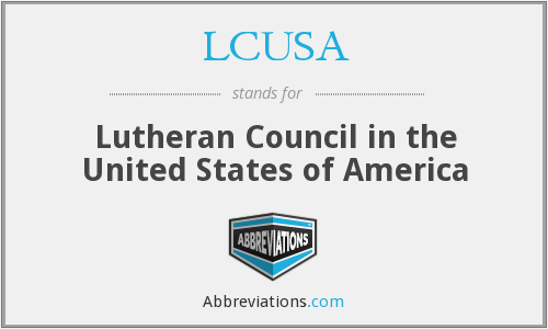 LCUSA - Lutheran Council in the United States of America