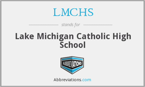 What does LMCHS stand for?