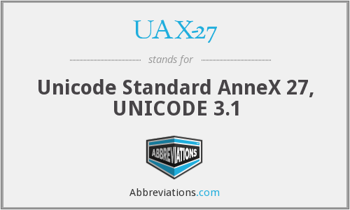 UAX-27 - Unicode Standard AnneX 27, UNICODE 3.1