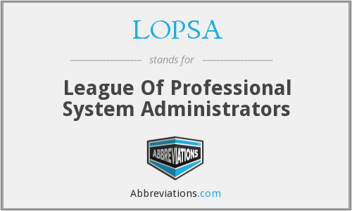 What does LOPSA stand for?