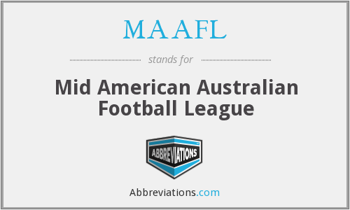 What does MAAFL stand for?