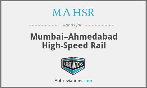 MAHSR - Mumbai–Ahmedabad High-Speed Rail