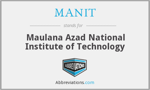 What does MANIT stand for?