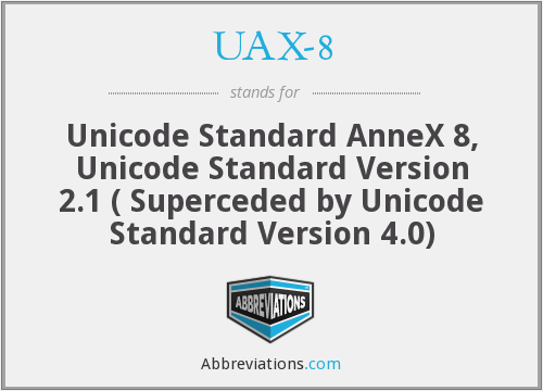 What does UAX-8 stand for?