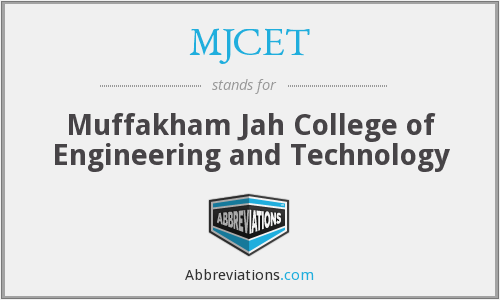 What does MJCET stand for?