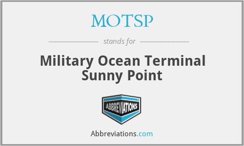 MOTSP - Military Ocean Terminal Sunny Point