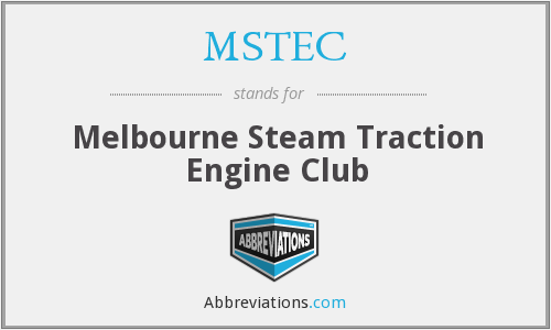 MSTEC - Melbourne Steam Traction Engine Club