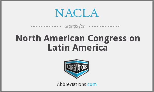 What does NACLA stand for?