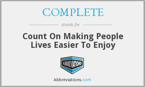 COMPLETE - Count On Making People Lives Easier To Enjoy