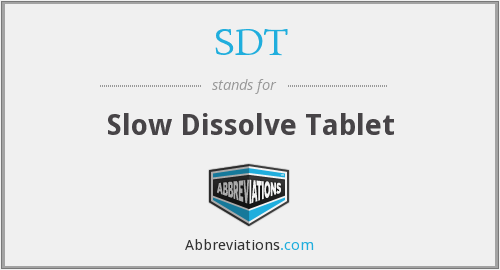 SDT - Slow Dissolve Tablet