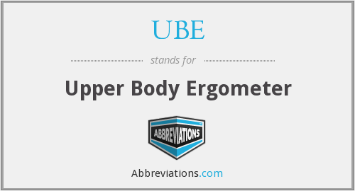 UBE - Upper Body Ergometer