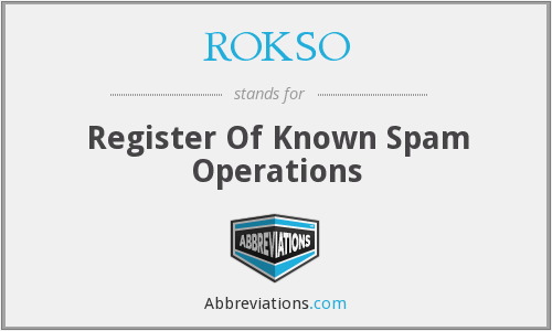 ROKSO - Register Of Known Spam Operations