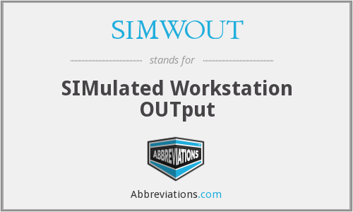 What does SIMWOUT stand for?