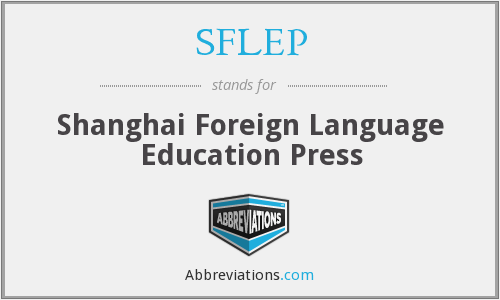 SFLEP - Shanghai Foreign Language Education Press