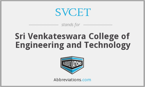 What does SVCET stand for?