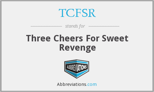 TCFSR - Three Cheers For Sweet Revenge