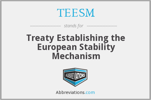 What does TEESM stand for?