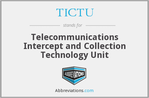 TICTU - Telecommunications Intercept and Collection Technology Unit