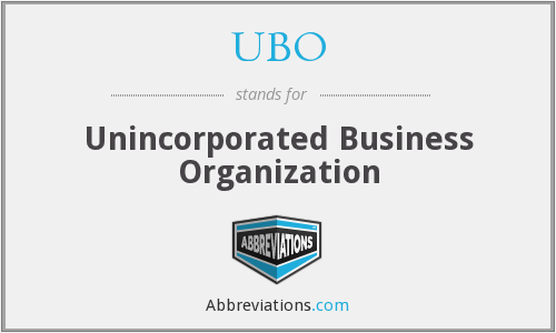 UBO - Unincorporated Business Organization