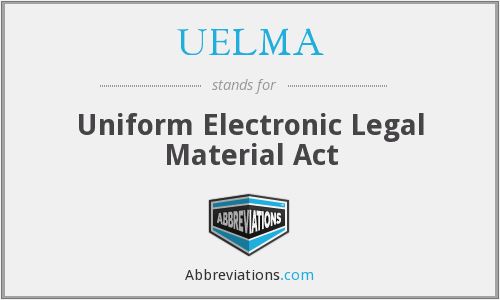 What does UELMA stand for?