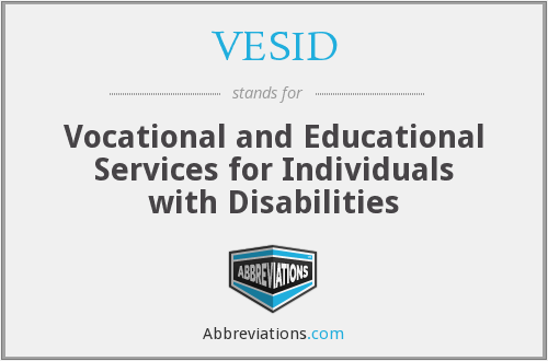 VESID - Vocational and Educational Services for Individuals with Disabilities