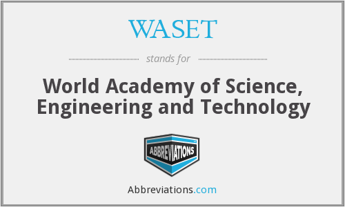 What does WASET stand for?