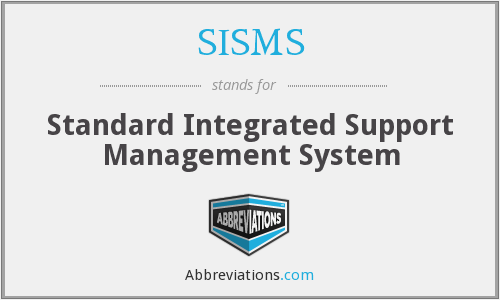 What does SISMS stand for?