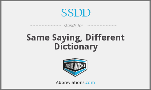 SSDD - Same Saying, Different Dictionary