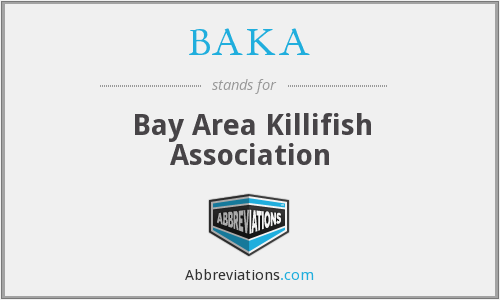 BAKA - Bay Area Killifish Association