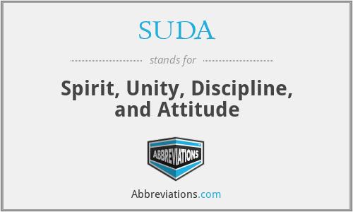 SUDA - Spirit, Unity, Discipline, and Attitude