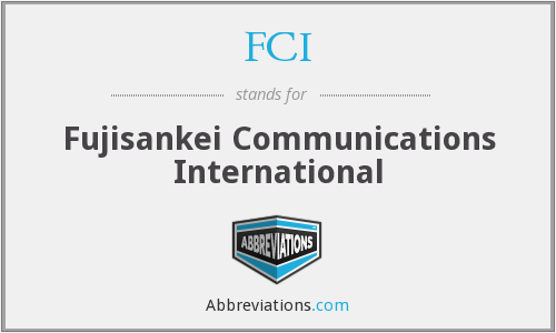 FCI - Fujisankei Communications International