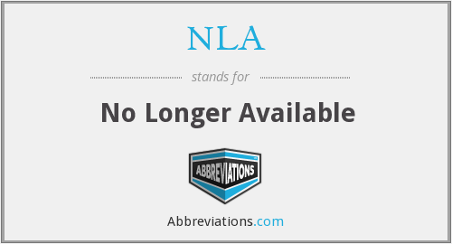 NLA - No Longer Available