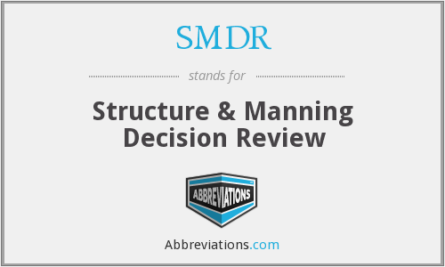 SMDR - Structure & Manning Decision Review