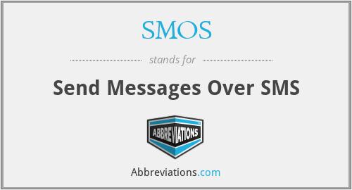 SMOS - Send Messages Over SMS