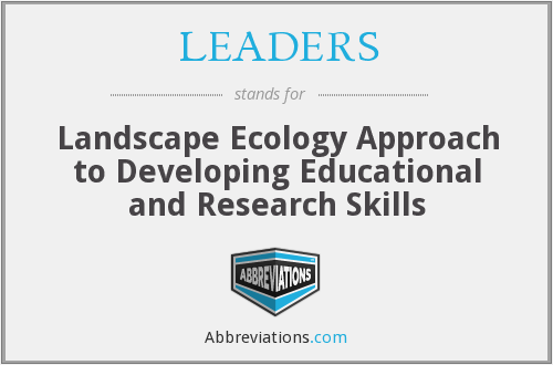 LEADERS - Landscape Ecology Approach To Developing Educational And Research Skills
