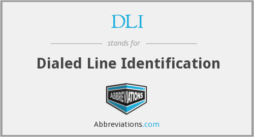 DLI - Dialed Line Identification