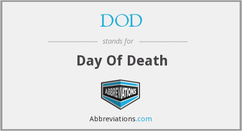 DOD - Day Of Death