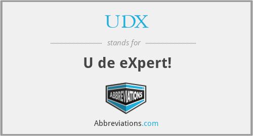 UDX - U de eXpert!