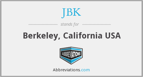 JBK - Berkeley, California USA