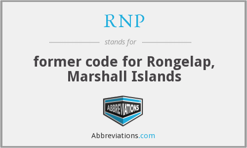 RNP - former code for Rongelap, Marshall Islands