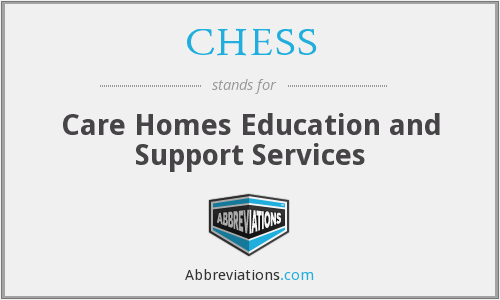 CHESS - Care Homes Education and Support Services