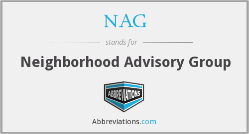 NAG - Neighborhood Advisory Group