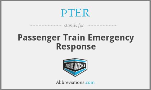 PTER - Passenger Train Emergency Response
