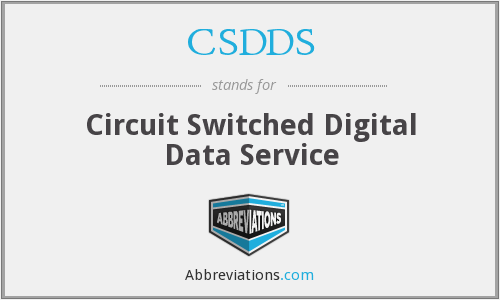 CSDDS - Circuit Switched Digital Data Service