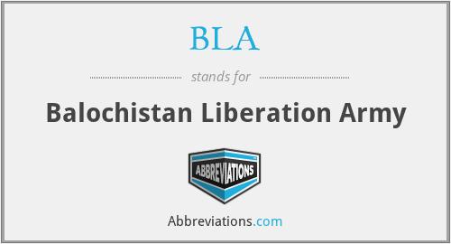 BLA - Balochistan Liberation Army