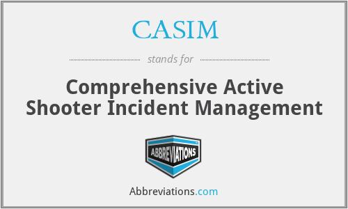 CASIM - Comprehensive Active Shooter Incident Management